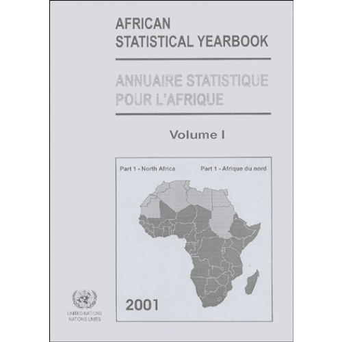 African Statistical Yearbook ; Annuaire statistique pour l'Afrique 2001