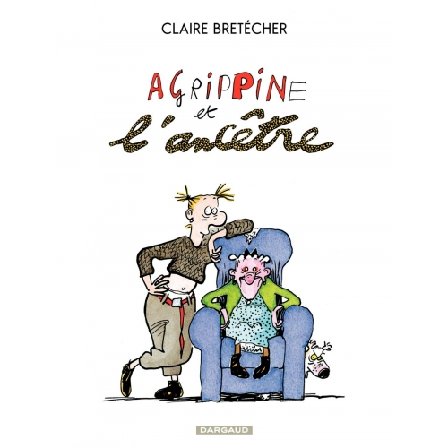 Agrippine et l'ancêtre - Agrippine et l'ancêtre - Tome 1