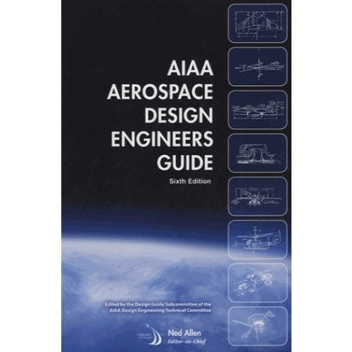 AIAA Aerospace Design Engineering Guide