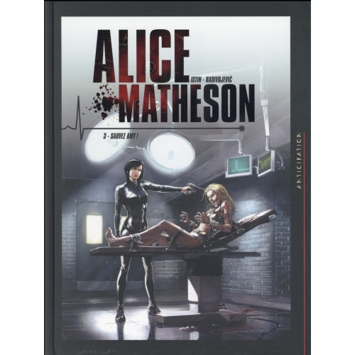 Alice Matheson Tome 3 - Sauvez Amy !
