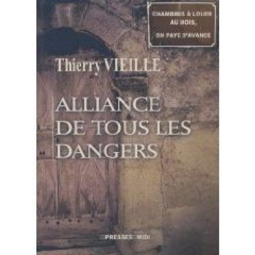 Alliance de tous les dangers
