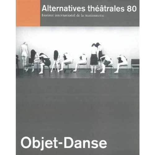 Alternatives théatrales n°80 : objet-danse