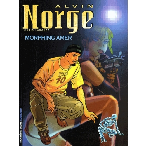 Alvin Norge Tome 2 : Morphing amer