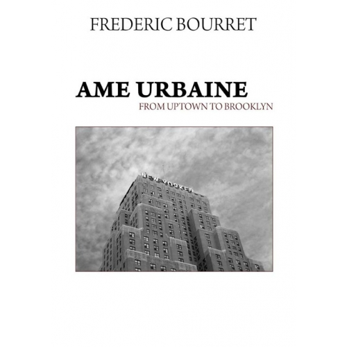 Ame urbaine - From uptown to Brooklyn