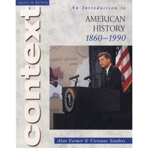 An Introduction to American History, 1860-1990
