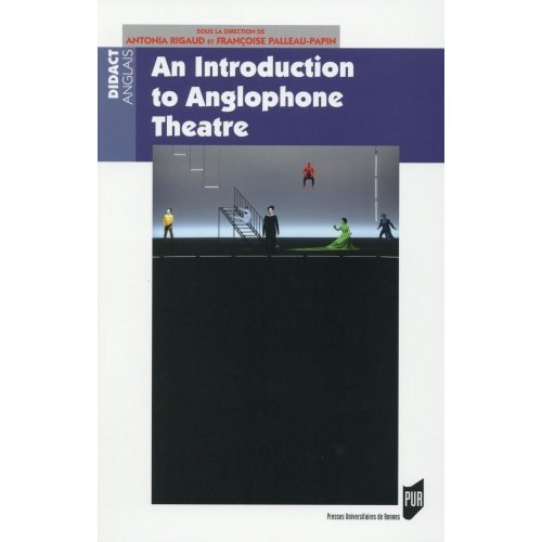 An Introduction to Anglophone Theatre
