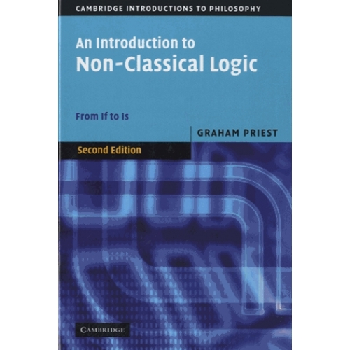 An Introduction to Non-classical Logic - From If to Is