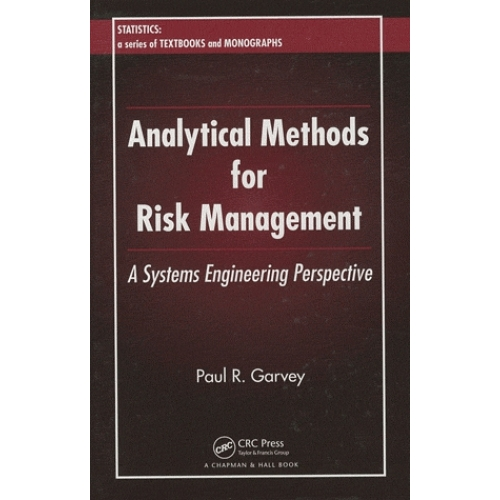 Analytical Methods for Risk Management - A Systems Engineering Perspective