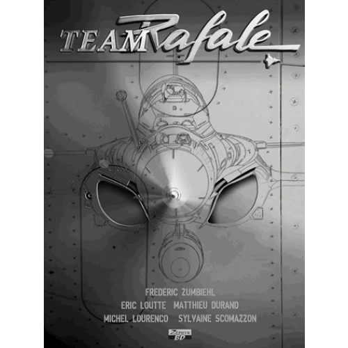 Team Rafale Tome 6 - Anarchy 2012