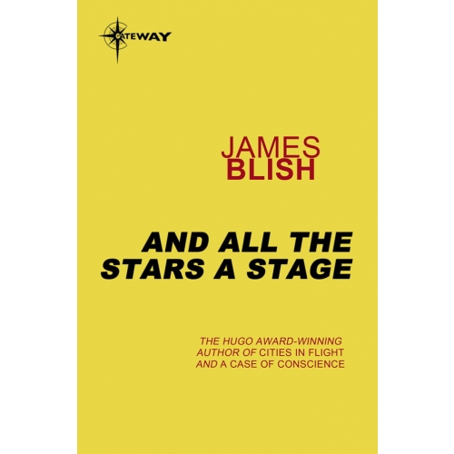And All The Stars A Stage