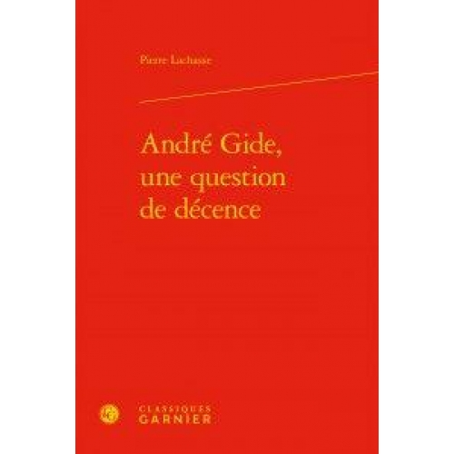 André Gide, une question de décence