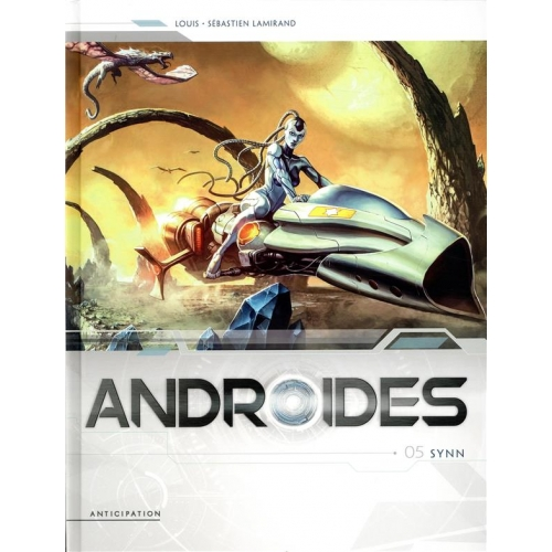 Androides Tome 5 - Synn