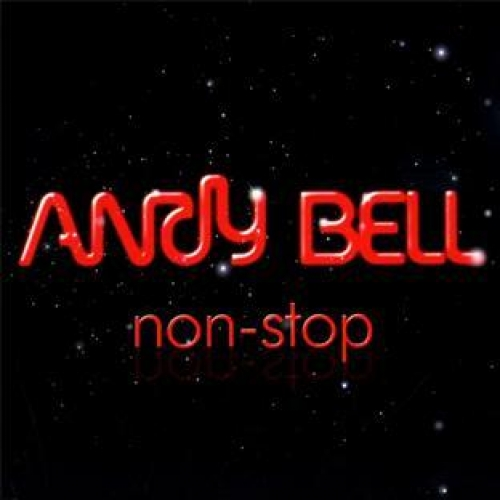 ANDY BELL/NON STOP