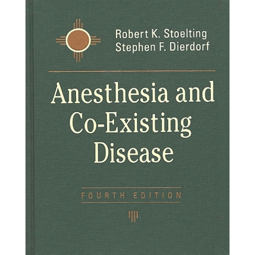 Anesthesia and Co-Existing Disease.