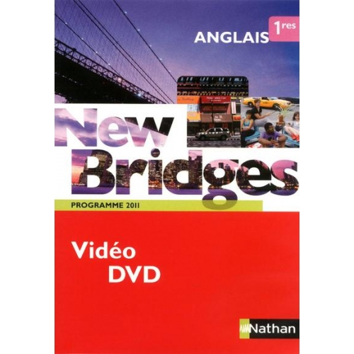 Anglais 1e New Bridges - Programme 2011