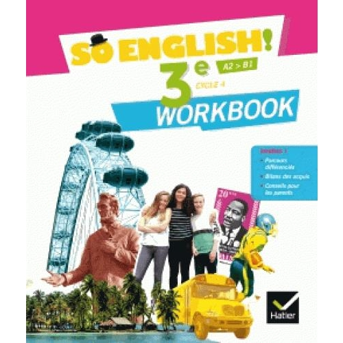 Anglais 3e Cycle 4 A2>B1 So English! - Workbook