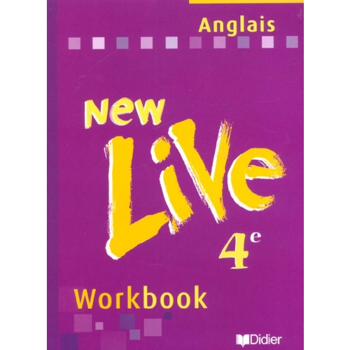 Anglais 4ème LV1 New Live - Workbook