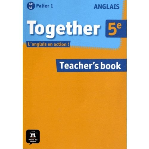 Anglais 5e A1+ A2 Palier 1 Together