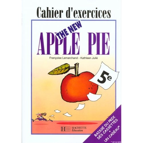 Anglais 5e The New Apple Pie - Cahier d'exercices