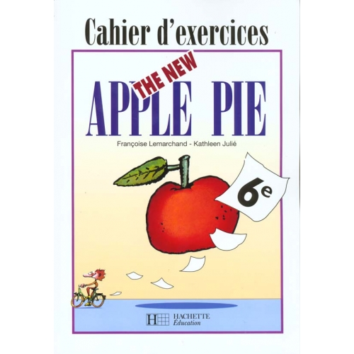 Anglais 6e The New Apple Pie - Cahier d'exercices