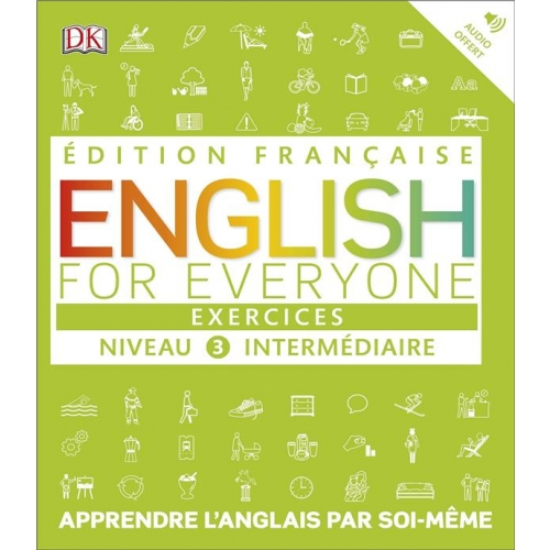 English for Everyone Niveau 3 intermédiaire - Exercices
