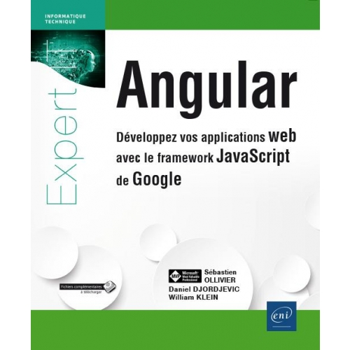 Angular - Développez vos applications web avec le framework JavaScript de Google