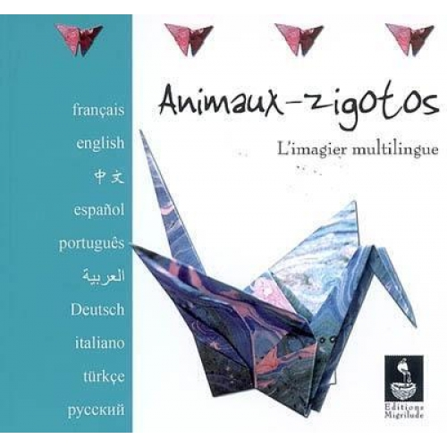 Animaux-zigotos - L'imagier multilingue
