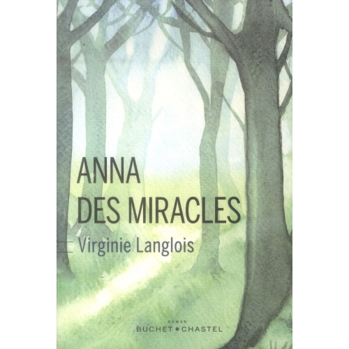 Anna des miracles