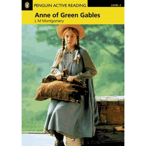 Anne of Green Gables. - Book and Cd-rom. Level 2