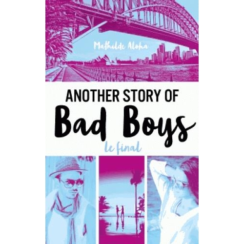 Another story of bad boys Tome 3 - Le final