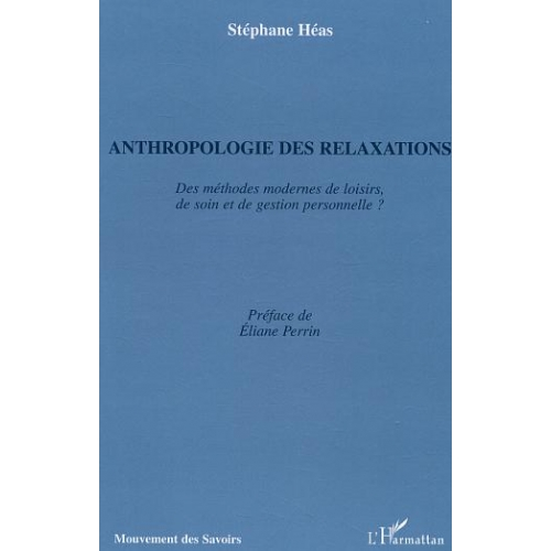 Anthropologie des relaxations