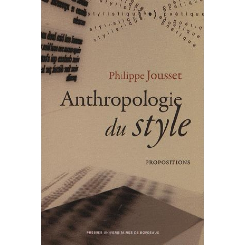 Anthropologie du style - Propositions