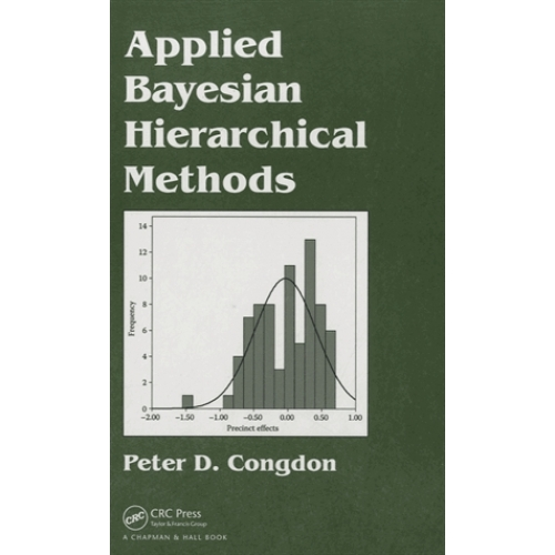 Applied Bayesian Hierarchical Methods
