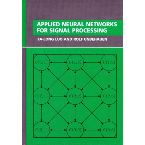 APPLIED NEURAL NETWORKS FOR SIGNAL PROCESSING. Edition en anglais