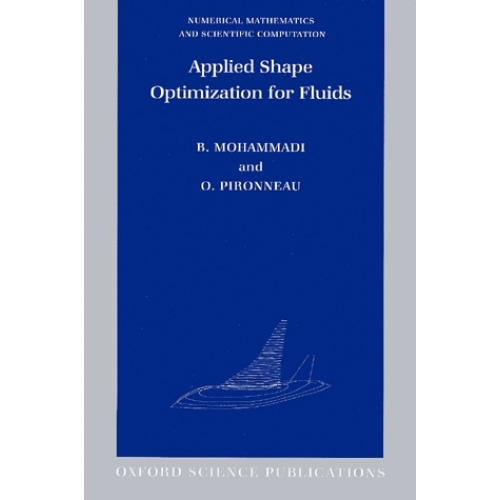 Applied Shape Optimization for Fluids