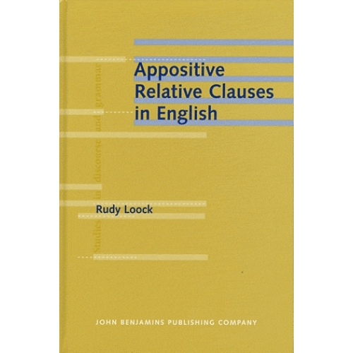Appositive Relative Clauses in English - Discourse Functions and Competing Structures