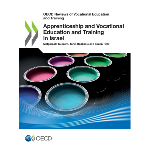 Apprenticeship and Vocational Education and Training in Israel