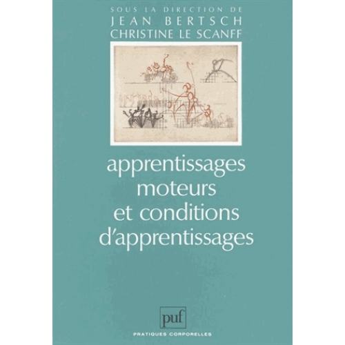 Apprentissages moteurs et conditions d'apprentissages