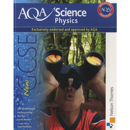 AQA Science Physics : GCSE - Student Book