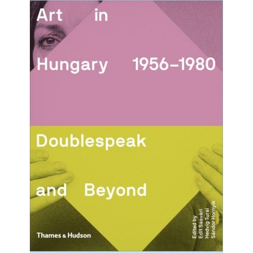 ART IN HUNGARY, 1956-1980