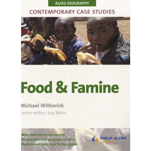 AS/A2 Geography Contemporary Case Studies - Food and Famine