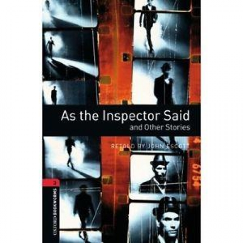 As The Inspector Said - And Other Stories