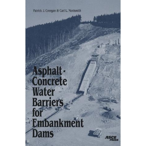 Asphalt-ConcreteWater Barriers for Embankment Dams