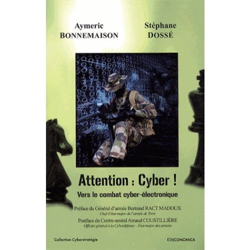 Attention : Cyber ! - Vers le combat cyber-électronique