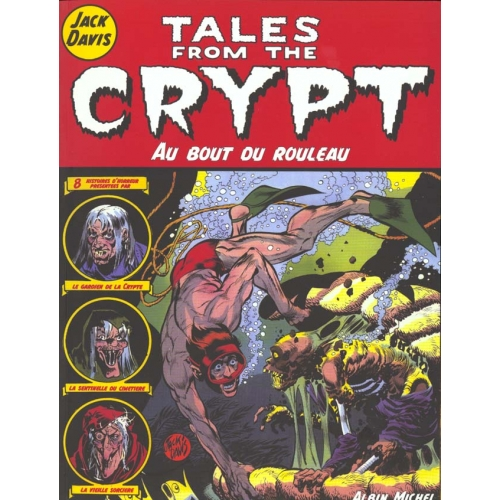 Tales from the Crypt Tome 6 - Au bout du rouleau