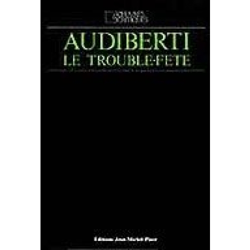 Audiberti le trouble fête. Colloque de Cerisy