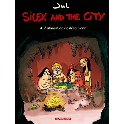 Silex and the city Tome 4 - Autorisation de découverte