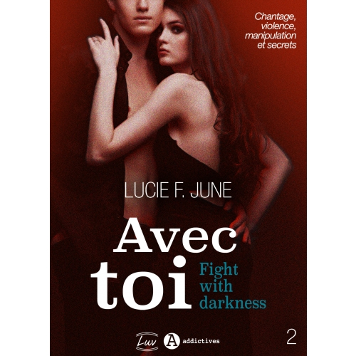 Avec toi - Fight with darkness, vol. 2