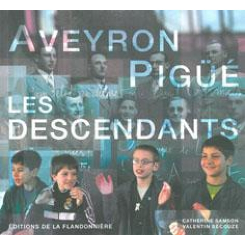 Aveyron Pigüé - Les descendants