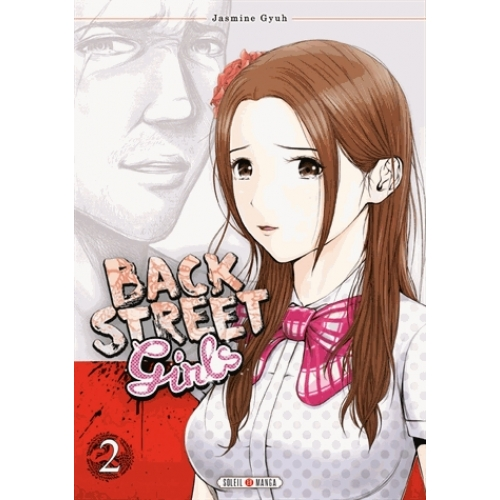 Back Street Girls Tome 2
